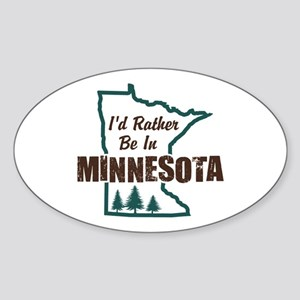 I'd Rather Be In Minnesota Sticker (Oval)
