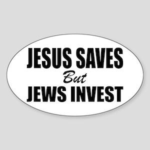 Jews Invest Sticker (Oval)