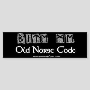 """""""Norse Code"""" Bumper Sticker"""