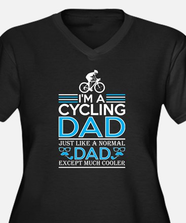 Im Cycling Dad Just Like Normal Plus Size T-Shirt