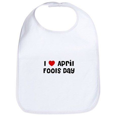 I * April Fools Day Bib