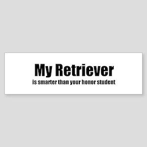 My Retriever is smarter than Bumper Sticker
