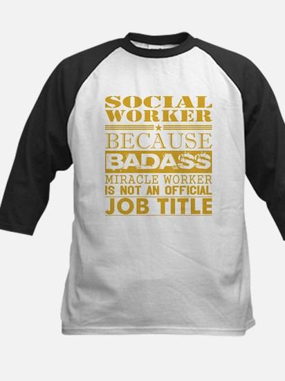 Social Worker Because Miracle Work Baseball Jersey