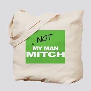 Not My Man Mitch Daniels Tote Bag