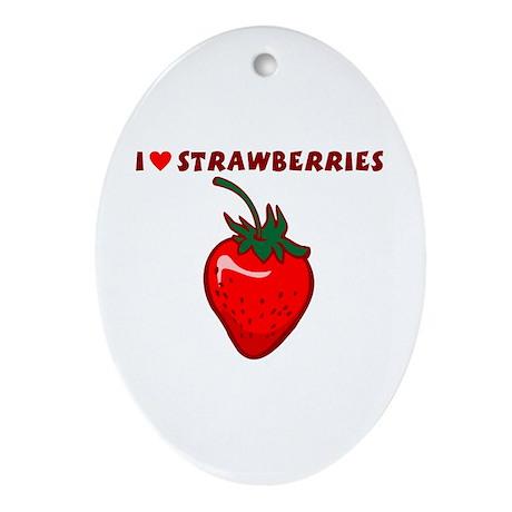 I Love Strawberries Ornament (Oval)