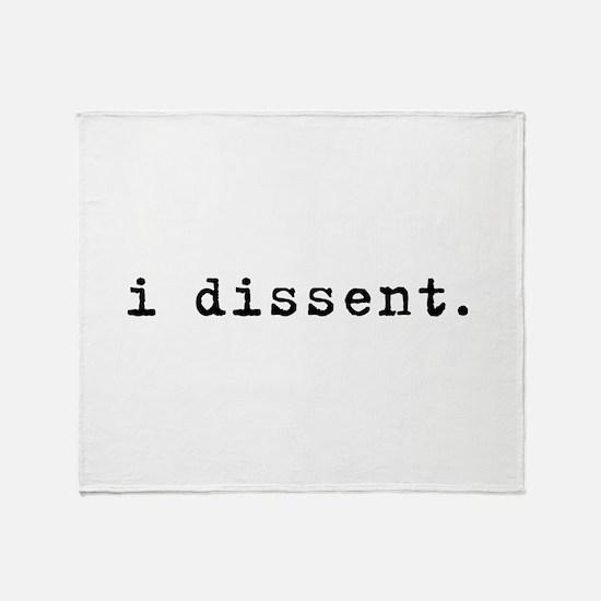 I Dissent (black) Throw Blanket