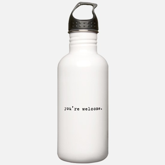 You're Welcome Water Bottle