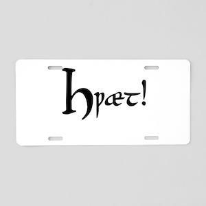 Hwaet! Aluminum License Plate