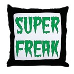 Super Freak Throw Pillow
