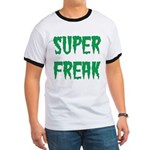 Super Freak Ringer T