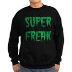Super Freak Sweatshirt (dark)