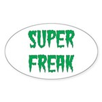 Super Freak Sticker (Oval)