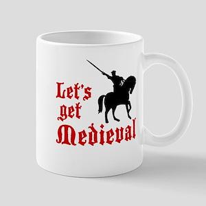 Let's Get Medieval Mug