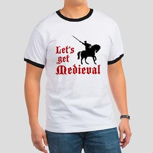 Let's Get Medieval Ringer T