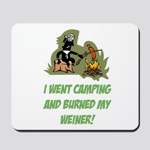 Burned My Weiner! Mousepad