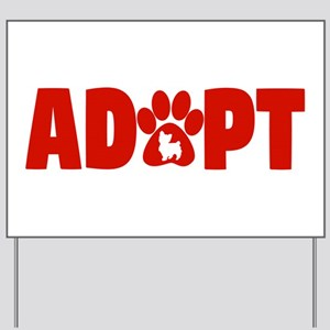 Cute Pets Paw Cat Dog Adopt Red Yard Sign
