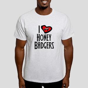 I Love Honey Badgers Light T-Shirt