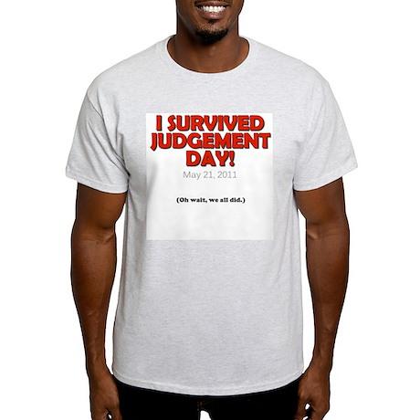 I Survived Judgement Day 2011 Light T-Shirt