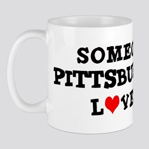 Someone in Pittsburgh Mug