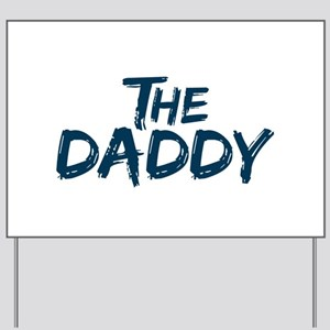 The Daddy Yard Sign