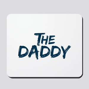The Daddy Mousepad