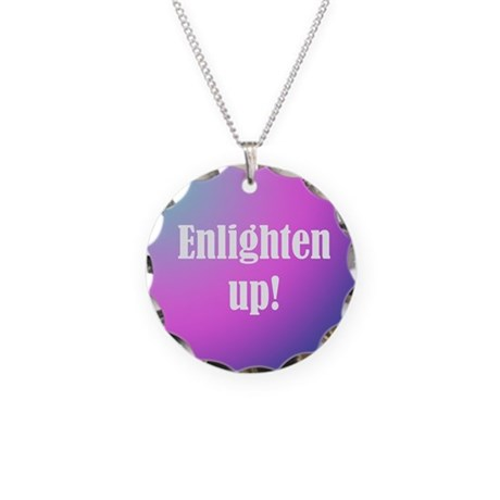 Enlighten up! Necklace Circle Charm