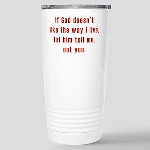 Let Him Tell Me Stainless Steel Travel Mug