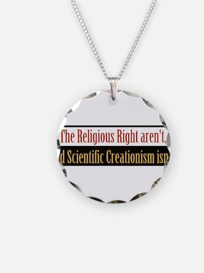 Religous Right aren't Necklace