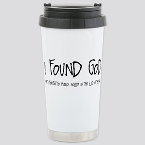 I Found God Stainless Steel Travel Mug