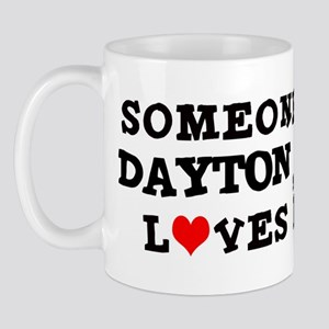 Someone in Dayton Mug