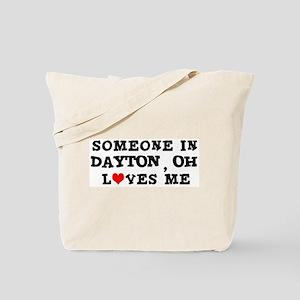 Someone in Dayton Tote Bag
