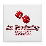 Are you feeling lucky? Tile Coaster