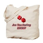 Are you feeling lucky? Tote Bag