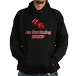Are you feeling lucky? Hoodie (dark)