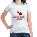 Are you feeling lucky? Jr. Ringer T-Shirt