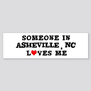 Someone in Asheville Bumper Sticker