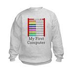 My First Computer Kids Sweatshirt