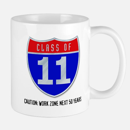 Class of 11 Road Sign Mug