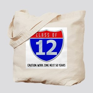 Class of 12 Road Sign Tote Bag