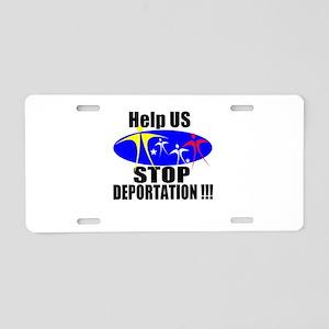 Stop Deportation Aluminum License Plate