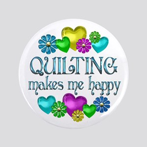 """Quilting Happiness 3.5"""" Button"""