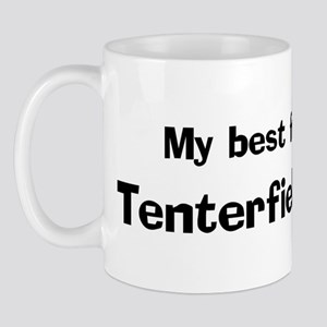 Best friend: Tenterfield Terr Mug
