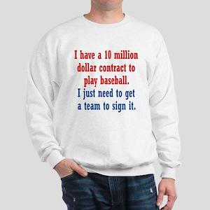 Baseball Contract Sweatshirt