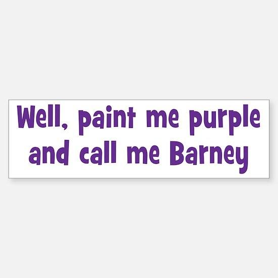 Call me Barney Sticker (Bumper)