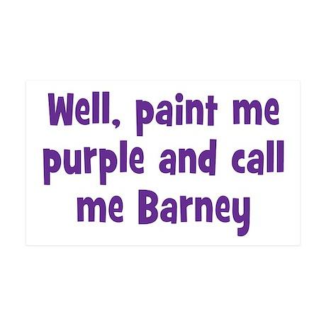 Call me Barney 35x21 Wall Decal