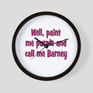 Call me Barney Wall Clock
