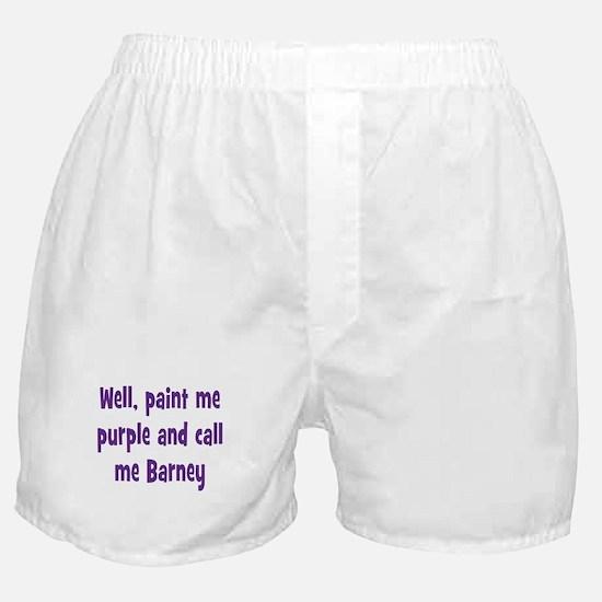 Call me Barney Boxer Shorts