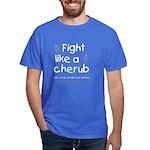 Fight Like A Cherub Dark T-Shirt