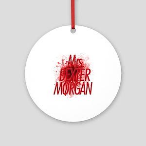 Mrs. Dexter Morgan Ornament (Round)