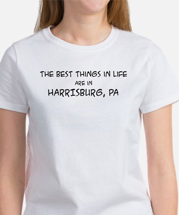 Best Things in Life: Harrisbu Women's T-Shirt